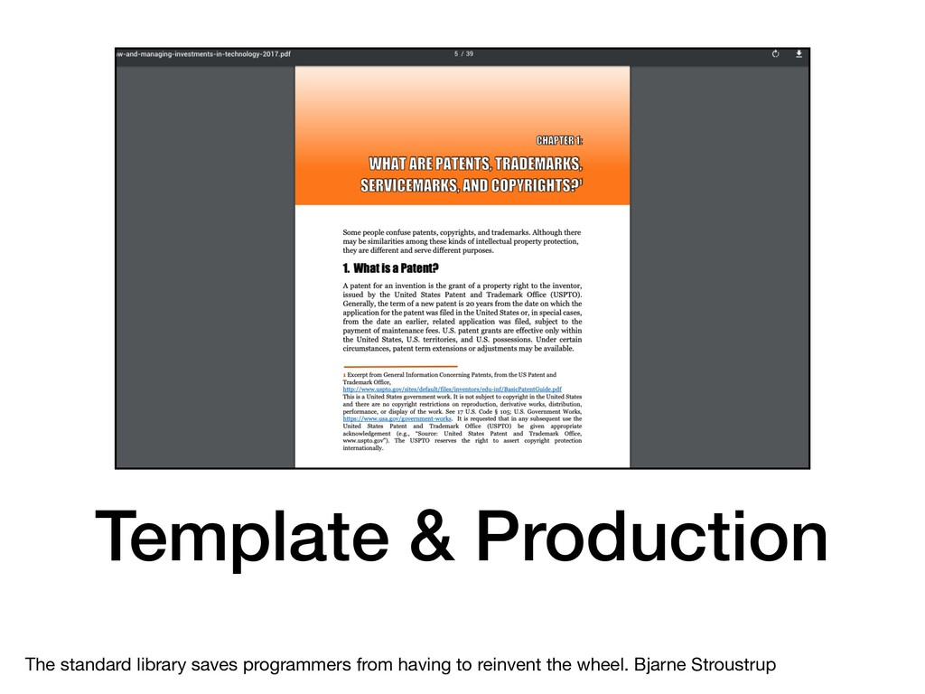 Template & Production The standard library save...