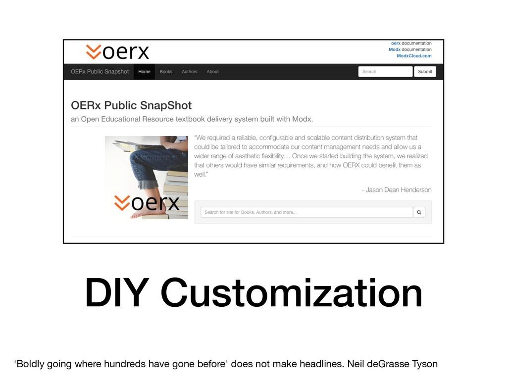 DIY Customization 'Boldly going where hundreds ...