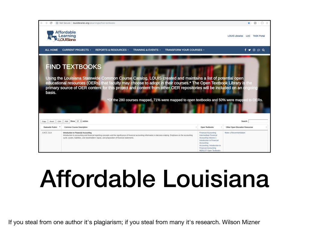 Affordable Louisiana If you steal from one auth...