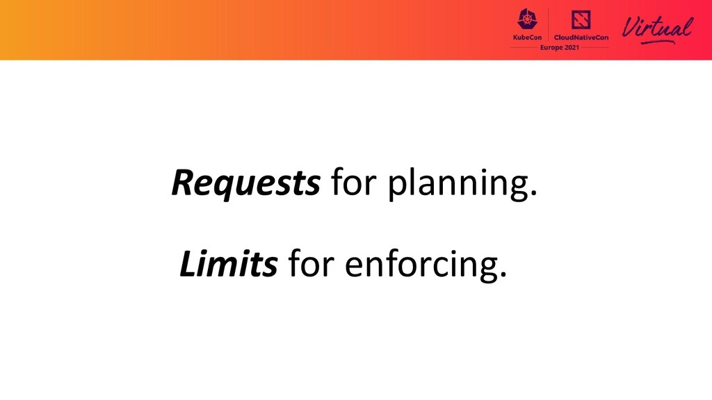 Requests for planning. Limits for enforcing.