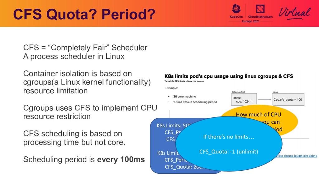 """CFS Quota? Period? CFS = """"Completely Fair"""" Sche..."""