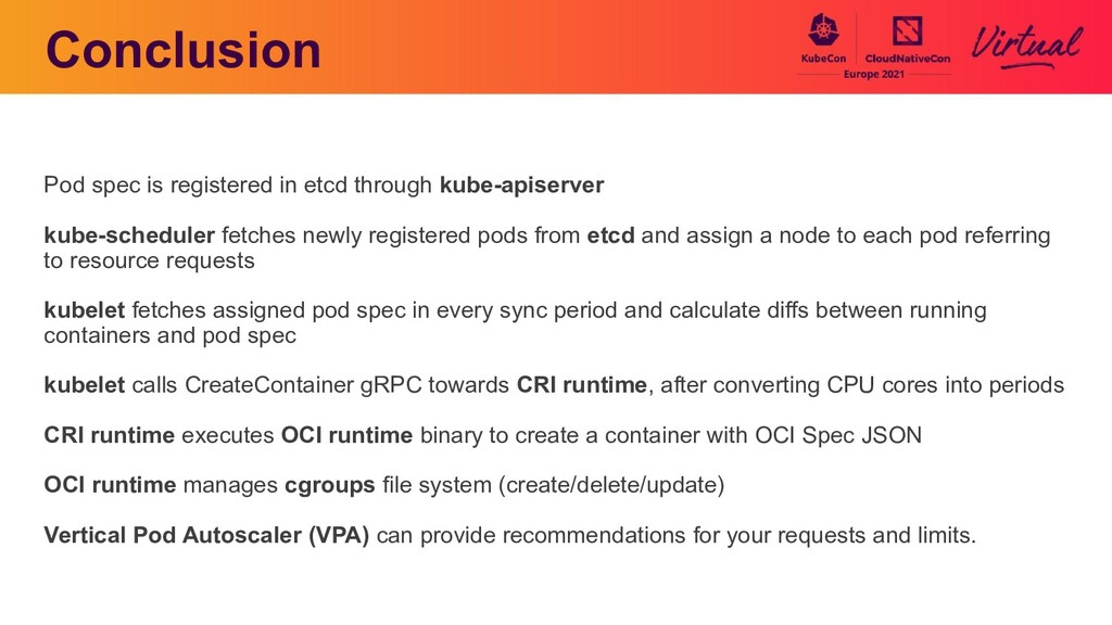 Conclusion Pod spec is registered in etcd throu...