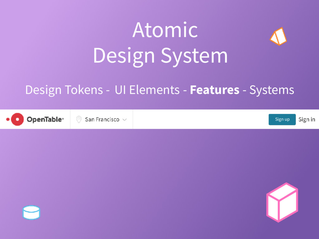 Atomic Design System? Design Tokens - UI Elemen...