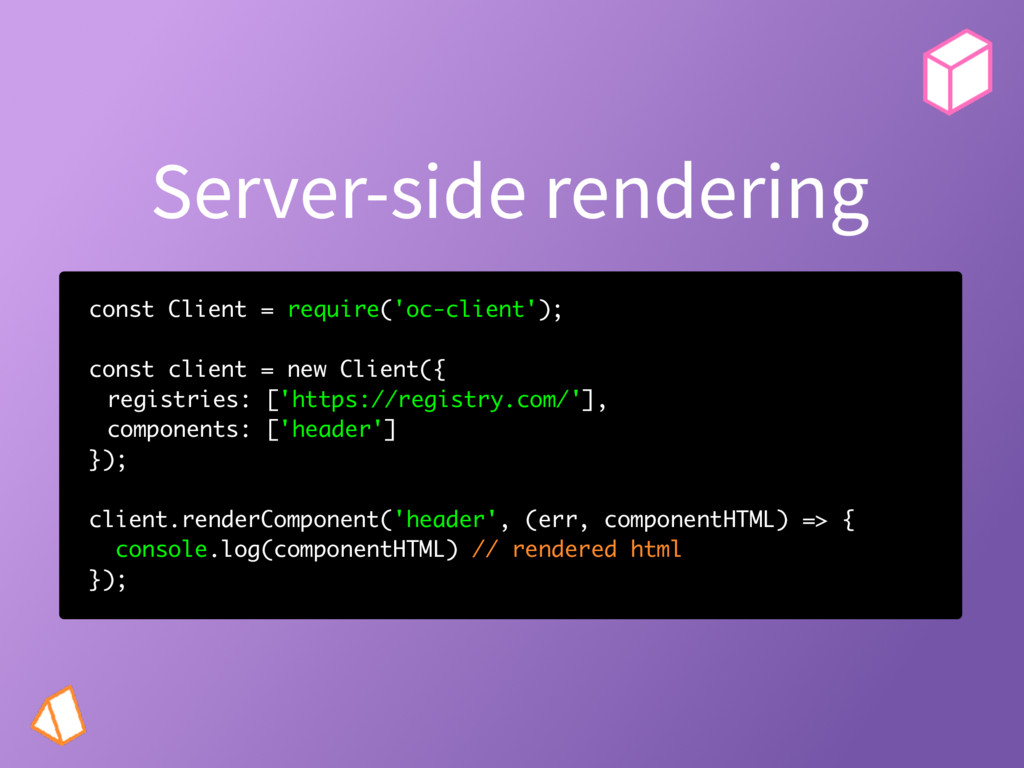 Server-side rendering const Client = require('o...