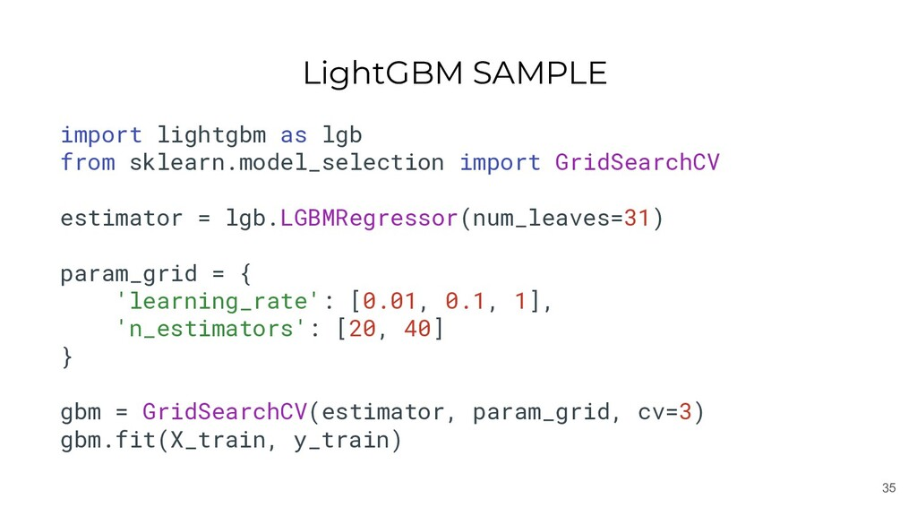 35 LightGBM SAMPLE import lightgbm as lgb from ...