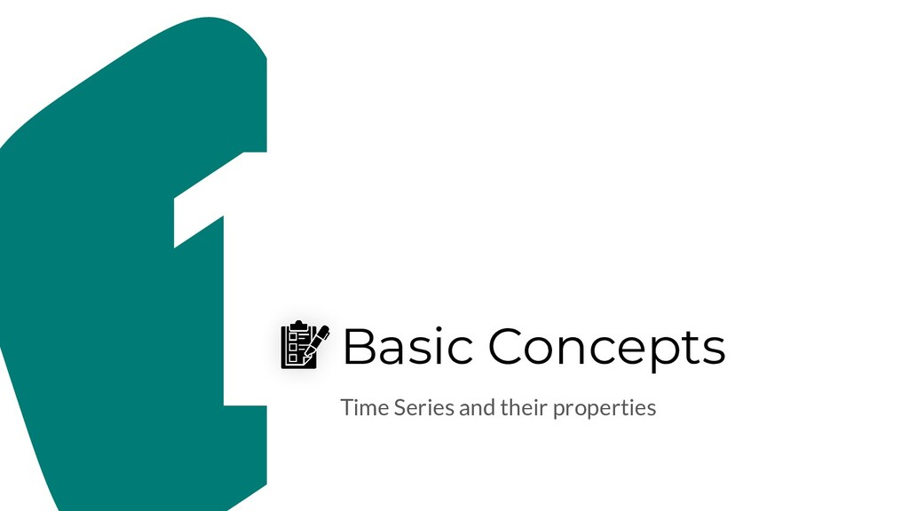 Basic Concepts Time Series and their properties