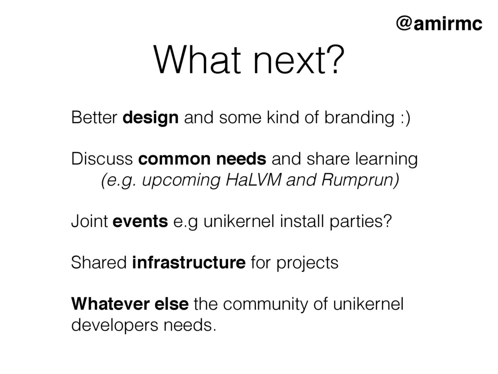 What next? @amirmc Better design and some kind ...