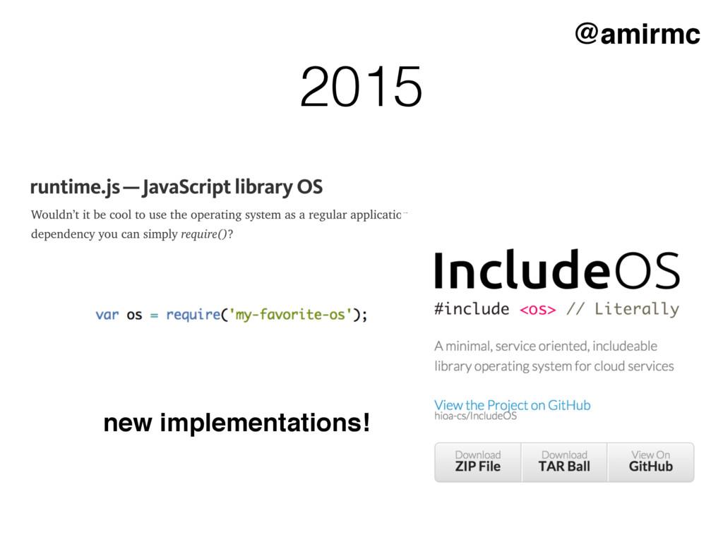 @amirmc new implementations! 2015