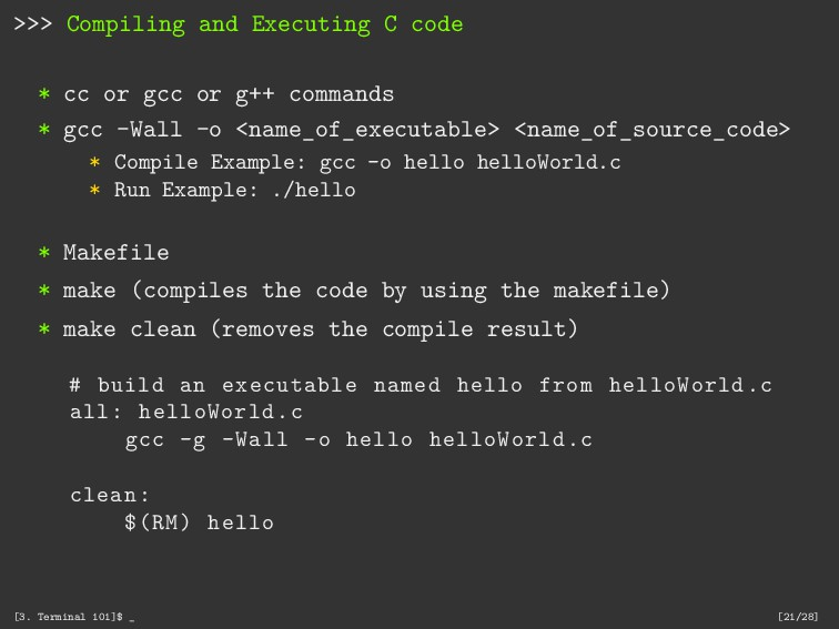 >>> Compiling and Executing C code * cc or gcc ...