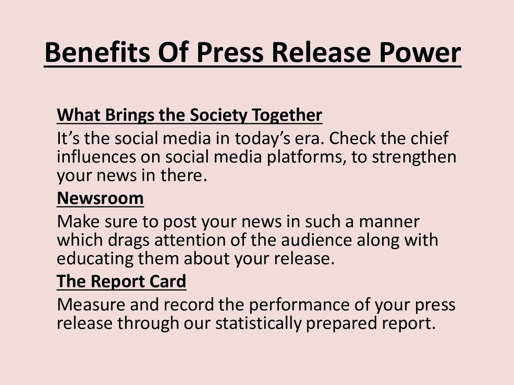 Benefits Of Press Release Power What Brings the...