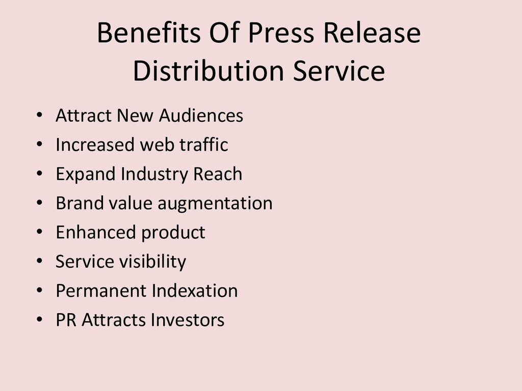 Benefits Of Press Release Distribution Service ...