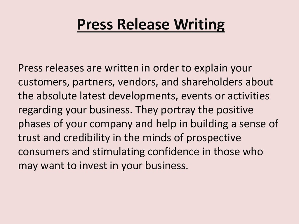 Press Release Writing Press releases are writte...