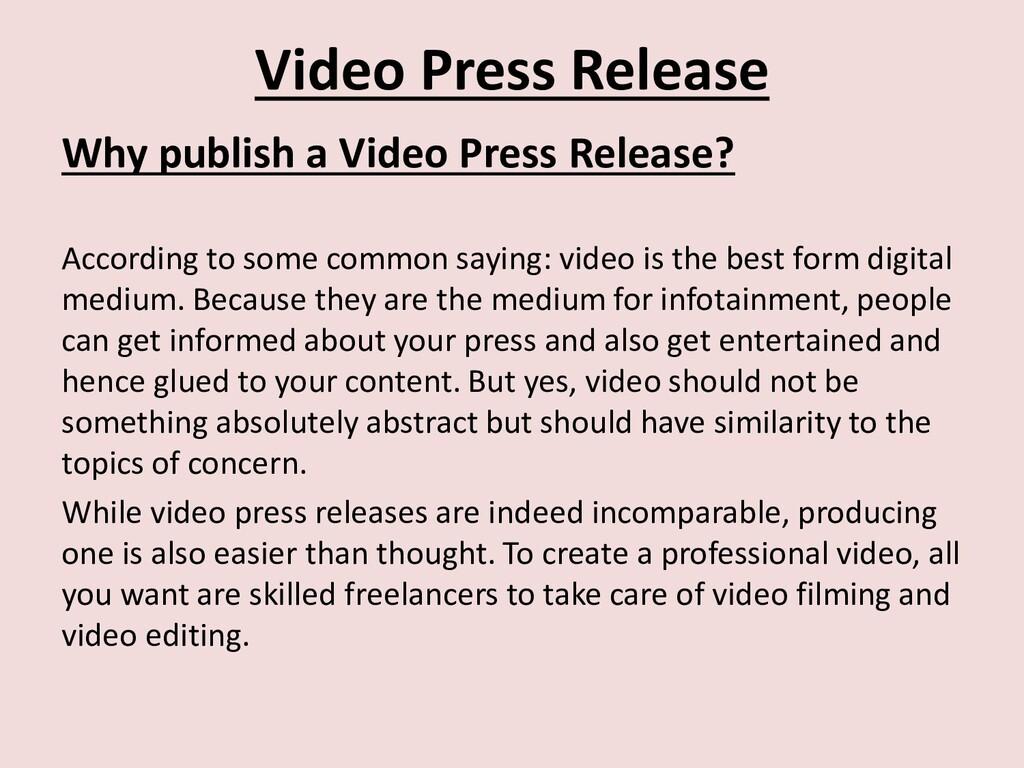 Video Press Release Why publish a Video Press R...