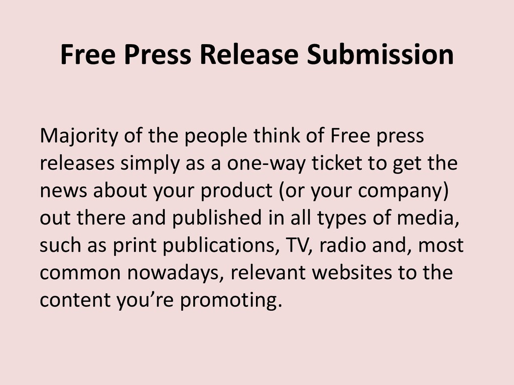 Free Press Release Submission Majority of the p...