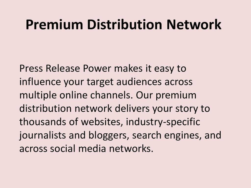 Premium Distribution Network Press Release Powe...