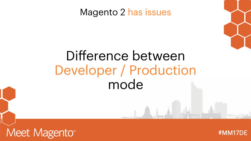 Magento 2 has issues Difference between Develope...
