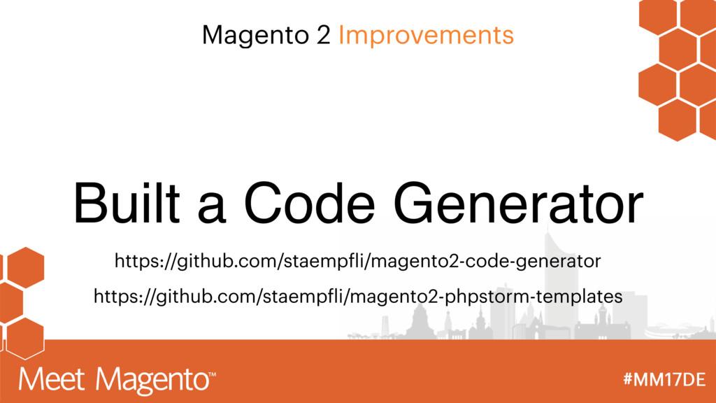 Magento 2 Improvements Built a Code Generator h...