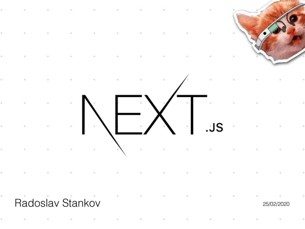 Radoslav Stankov 25/02/2020