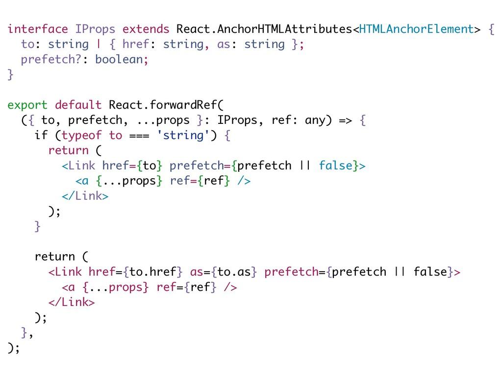 interface IProps extends React.AnchorHTMLAttrib...