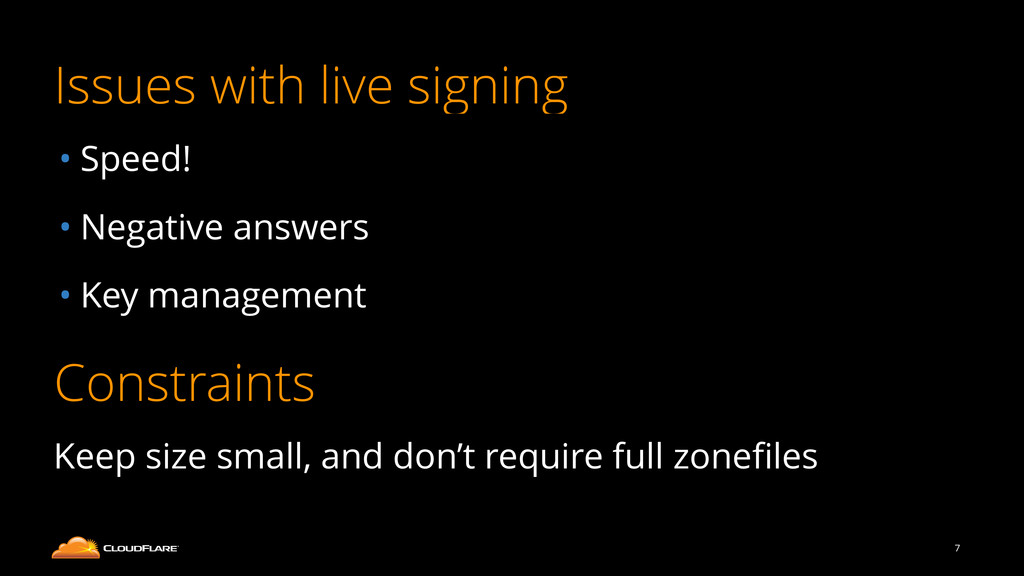 Issues with live signing • Speed! • Negative an...
