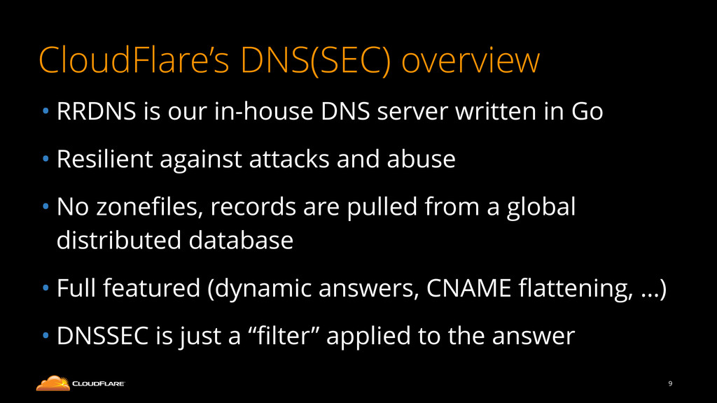 CloudFlare's DNS(SEC) overview • RRDNS is our i...