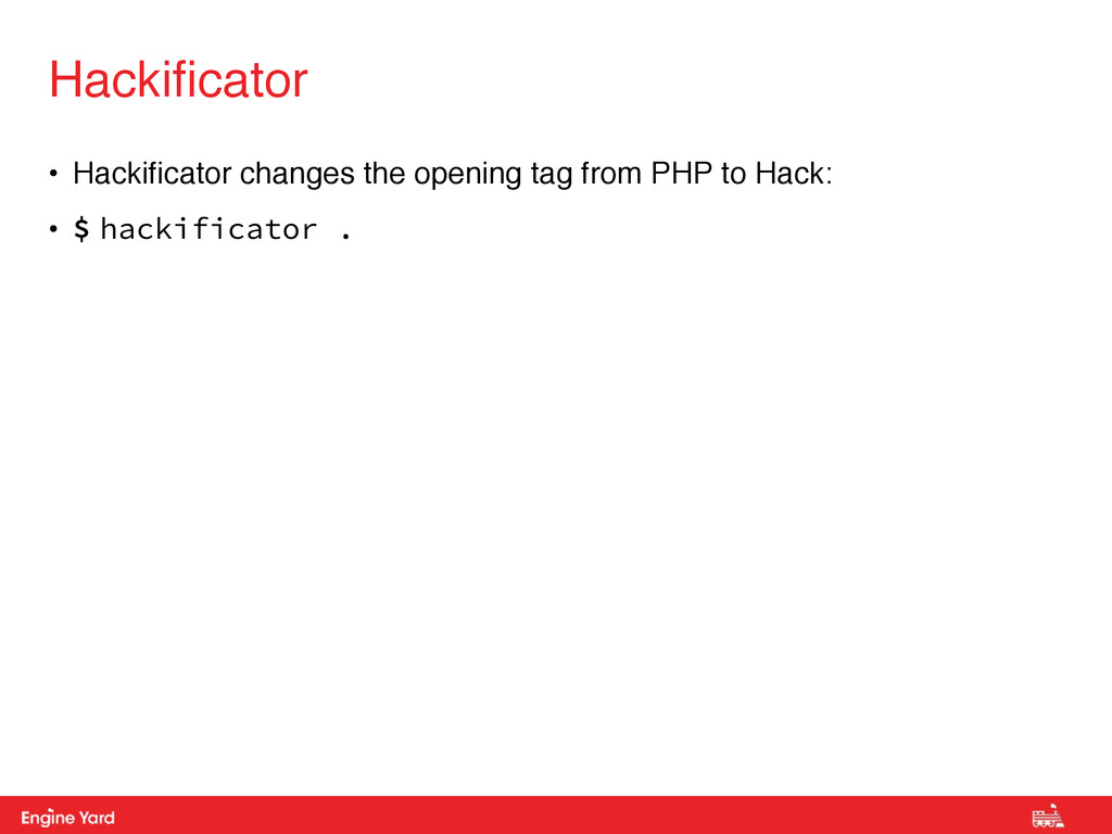 Proprietary and Confidential • Hackificator cha...