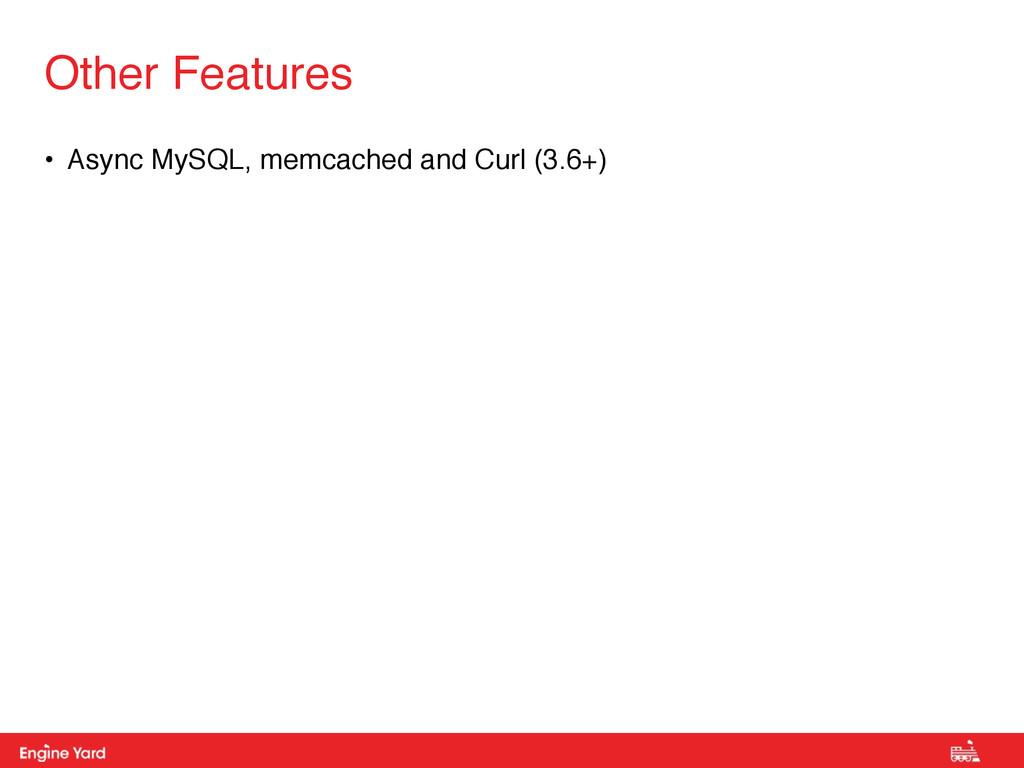 Proprietary and Confidential • Async MySQL, mem...