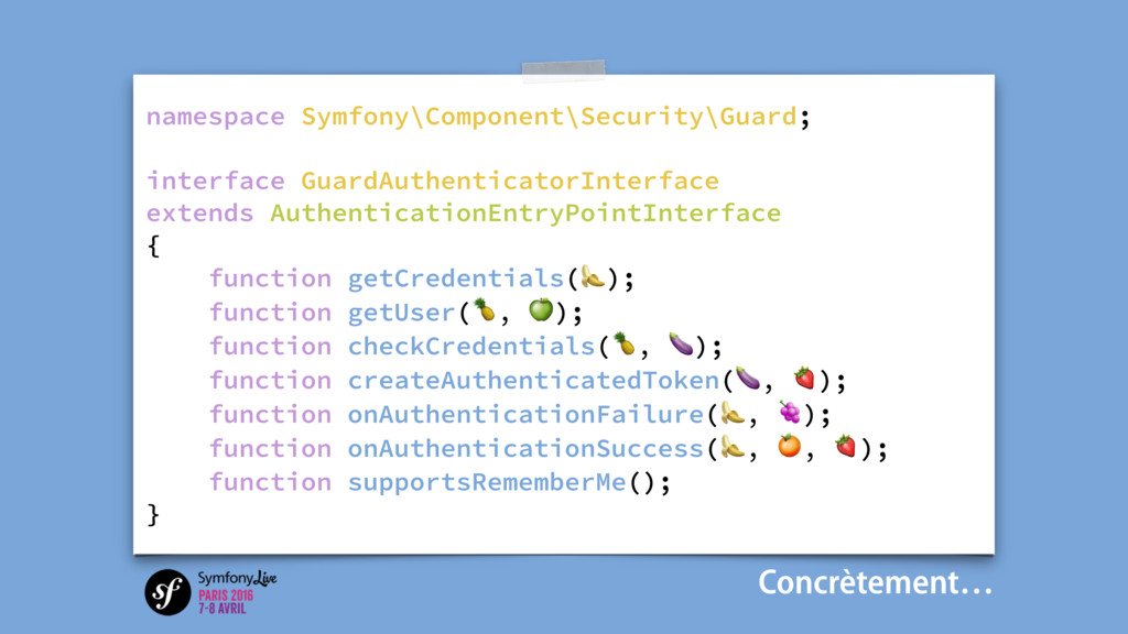 namespace Symfony\Component\Security\Guard; int...