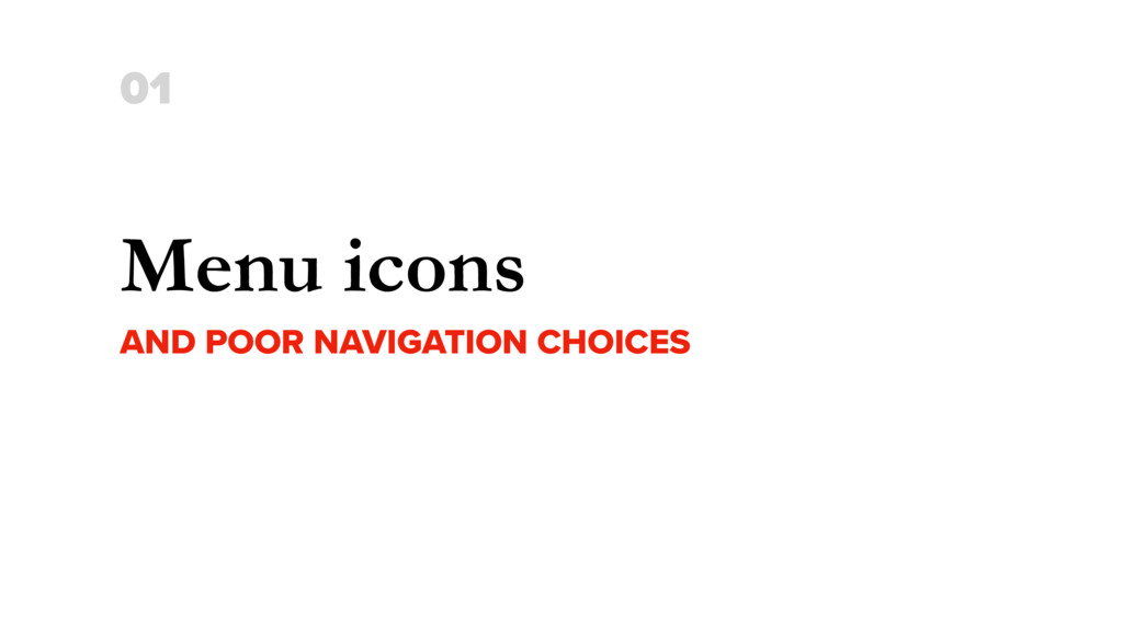 Menu icons AND POOR NAVIGATION CHOICES 01