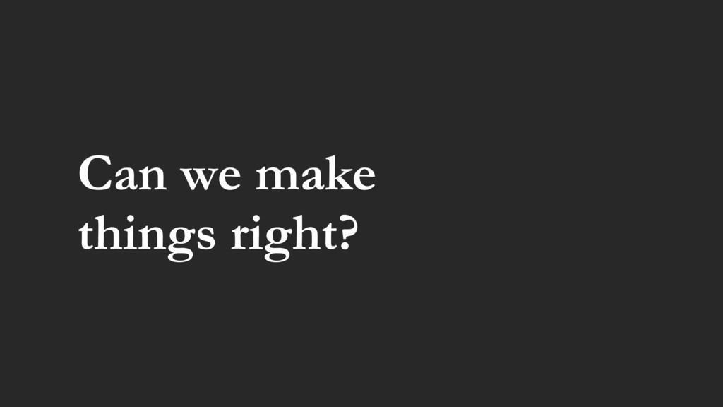 Can we make 