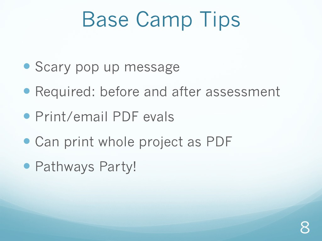 Base Camp Tips —Scary pop up message —Require...