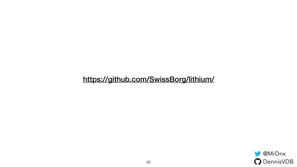 https://github.com/SwissBorg/lithium/ 33 @MrDnx...