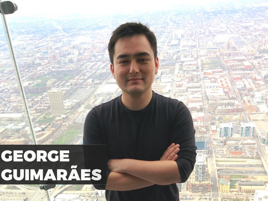 GEORGE GUIMARÃES
