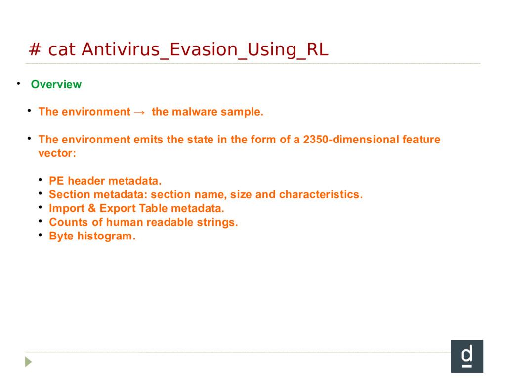 # cat Antivirus_Evasion_Using_RL • Overview  T...