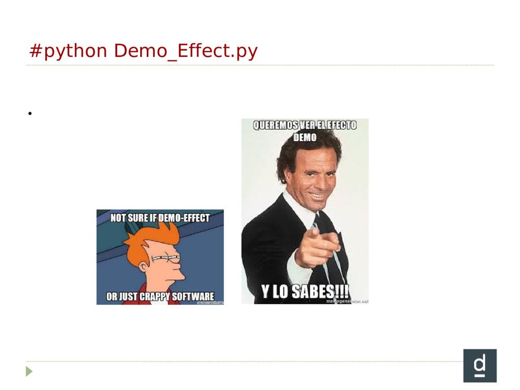 #python Demo_Effect.py 