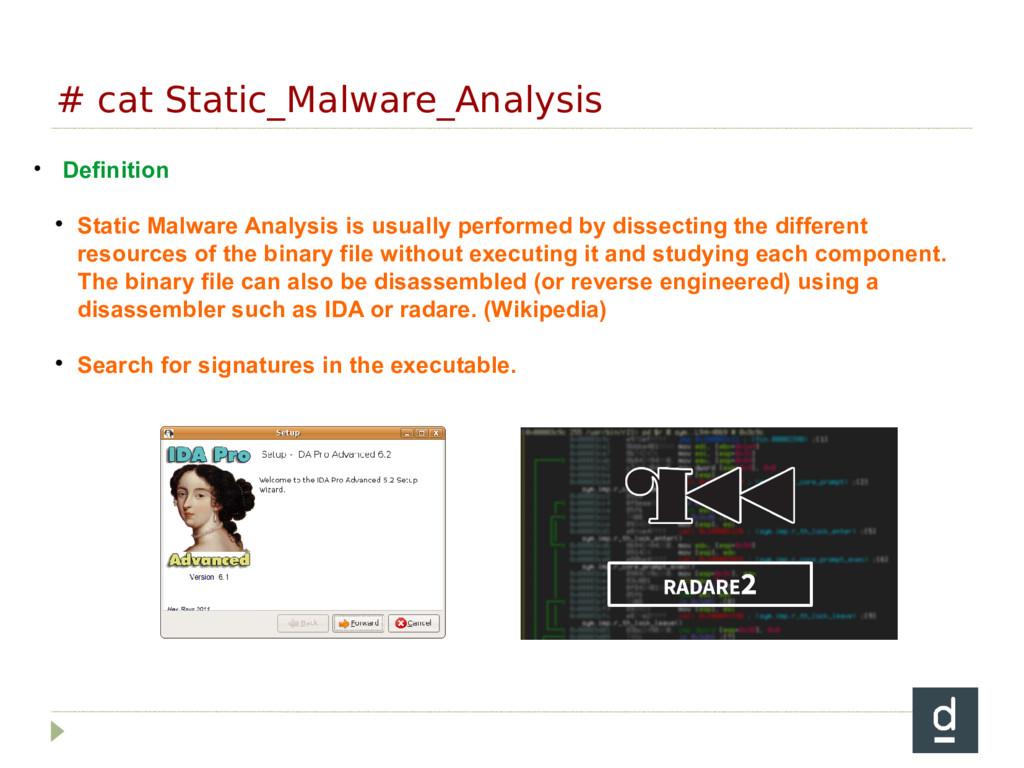 # cat Static_Malware_Analysis • Definition  St...