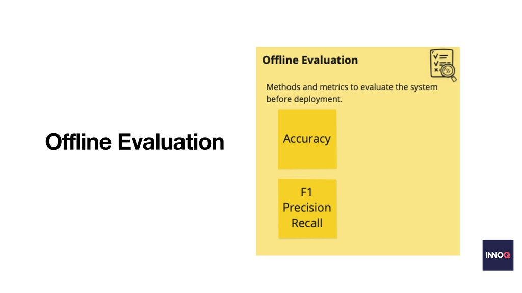Offline Evaluation