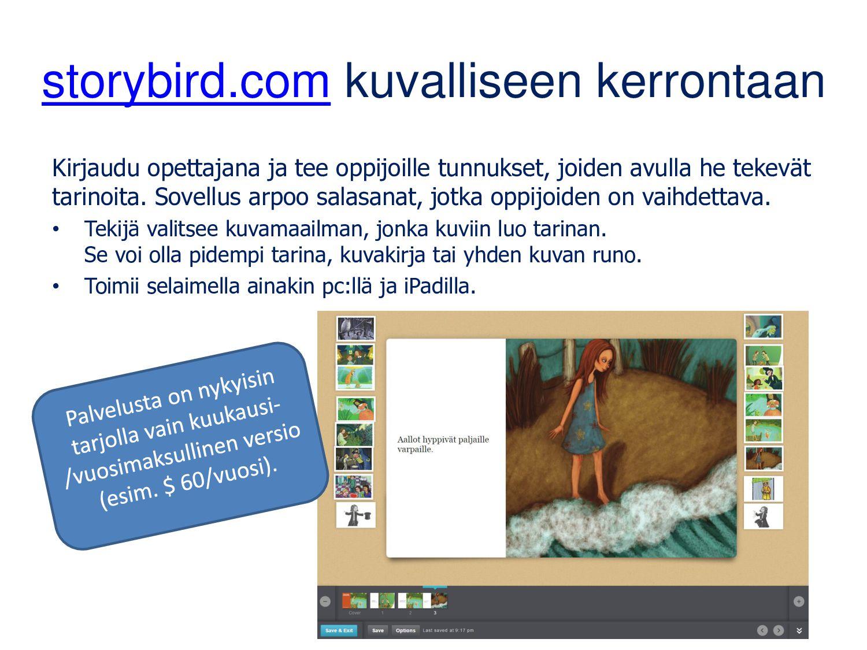 storybird.com kuvalliseen kerrontaan Kirjaudu o...