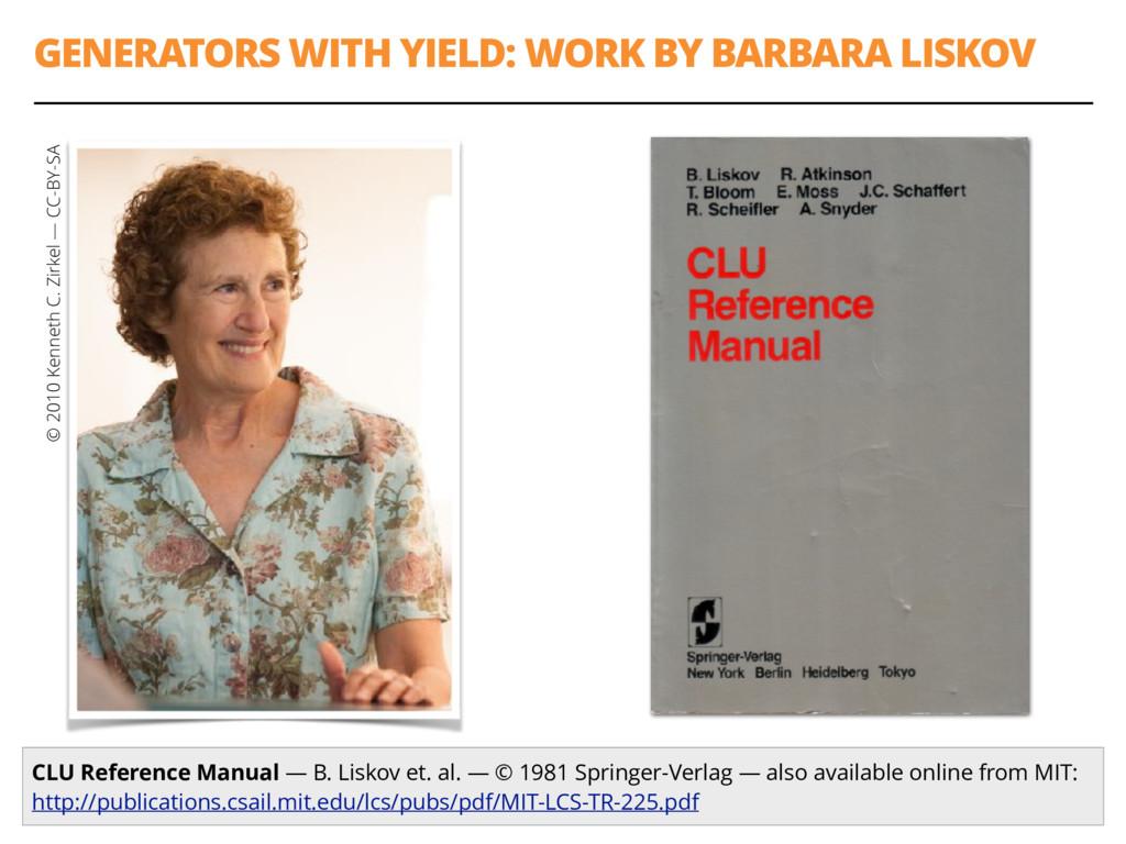 GENERATORS WITH YIELD: WORK BY BARBARA LISKOV 1...