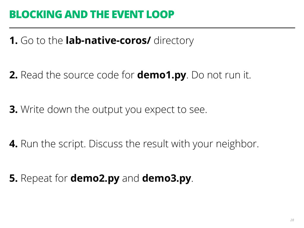 BLOCKING AND THE EVENT LOOP 1. Go to the lab-na...