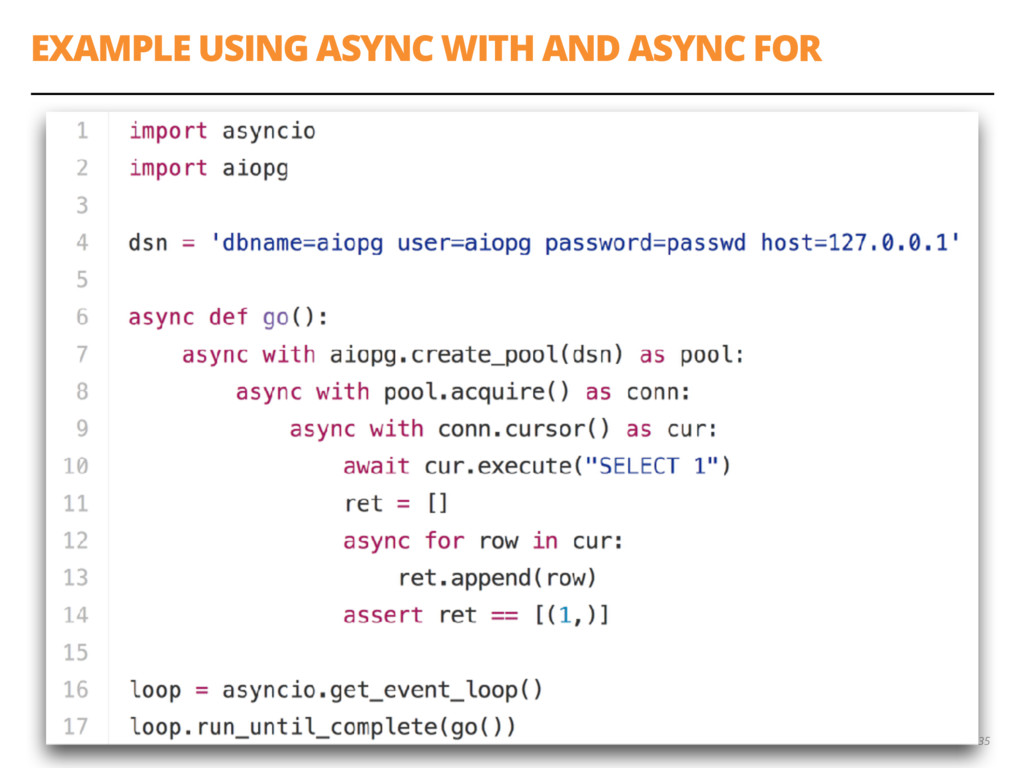 EXAMPLE USING ASYNC WITH AND ASYNC FOR 35