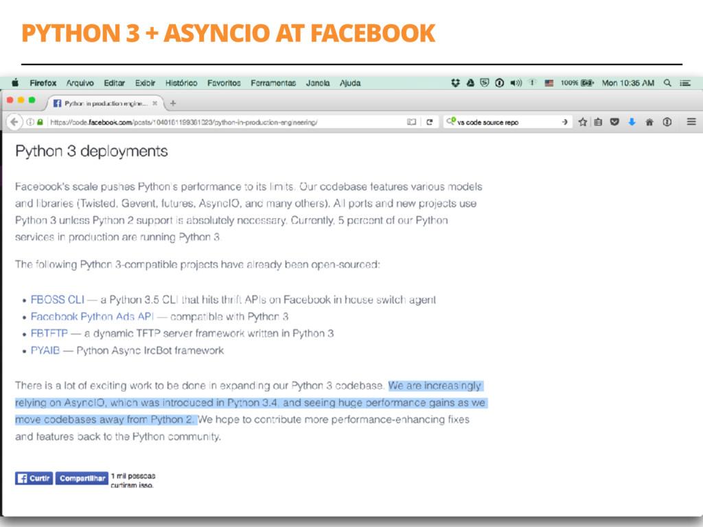 PYTHON 3 + ASYNCIO AT FACEBOOK 56
