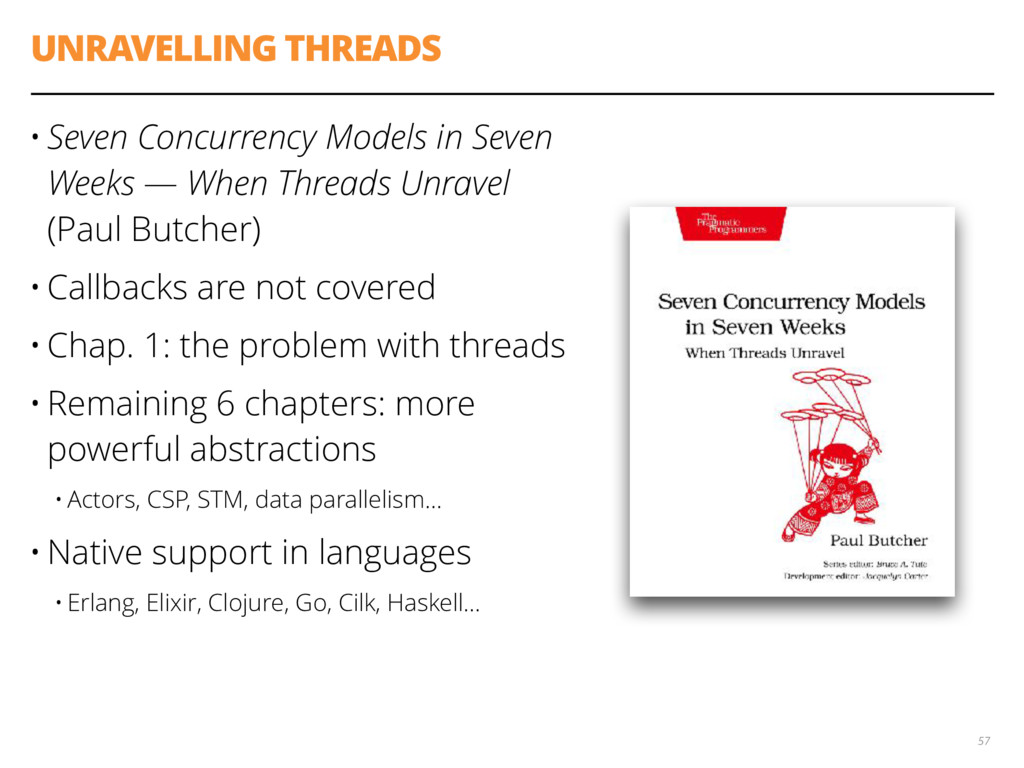 UNRAVELLING THREADS • Seven Concurrency Models ...