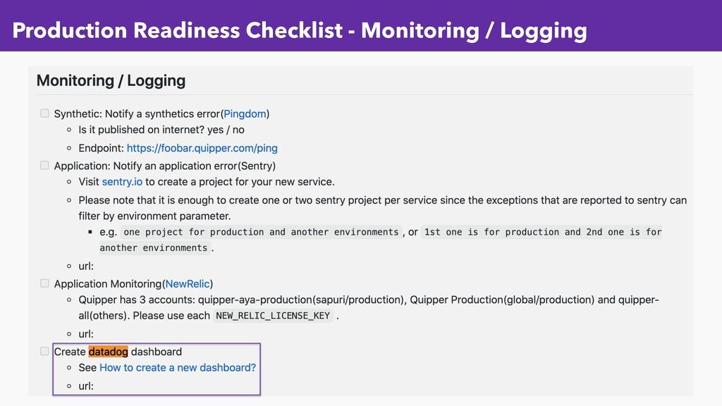 Production Readiness Checklist - Monitoring / L...