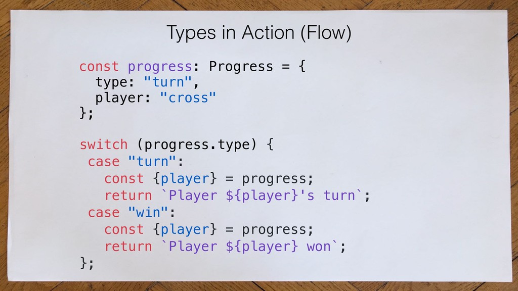 Types in Action (Flow) switch (progress.type) {...