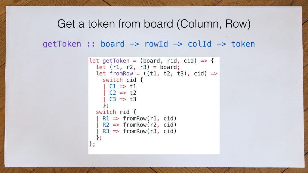 Get a token from board (Column, Row) getToken :...