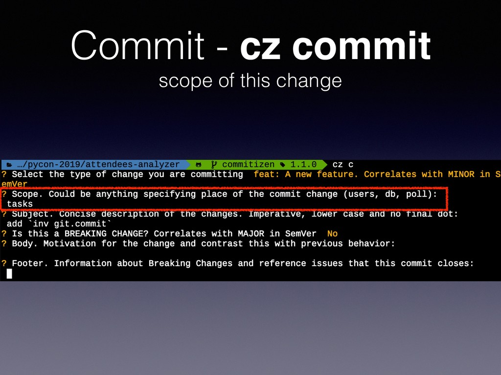 Commit - cz commit scope of this change