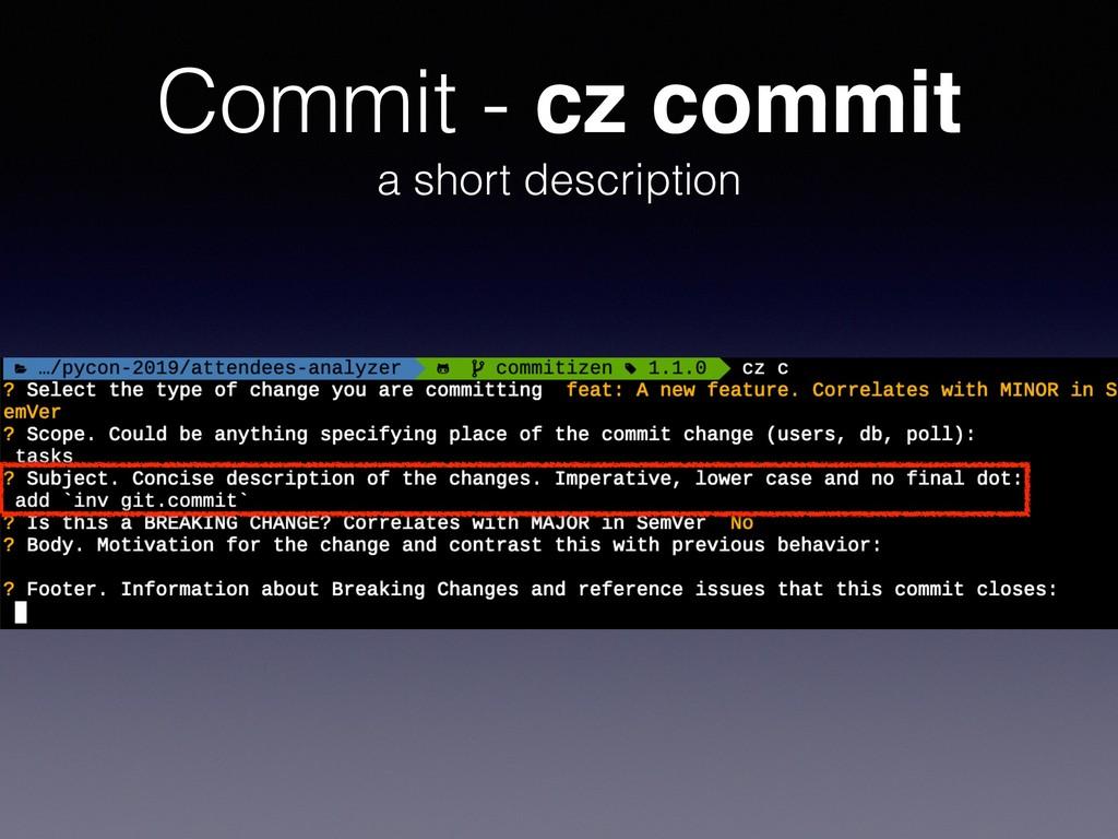 Commit - cz commit a short description