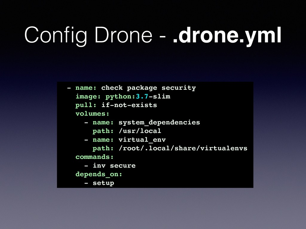 Config Drone - .drone.yml - name: check package ...