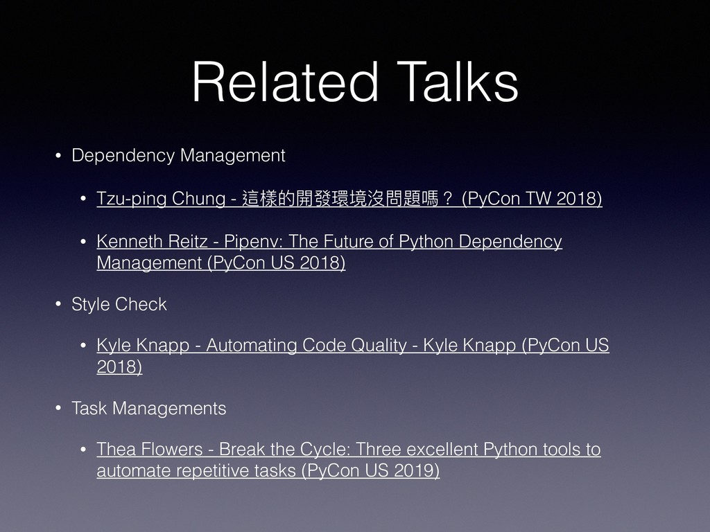 Related Talks • Dependency Management • Tzu-pin...